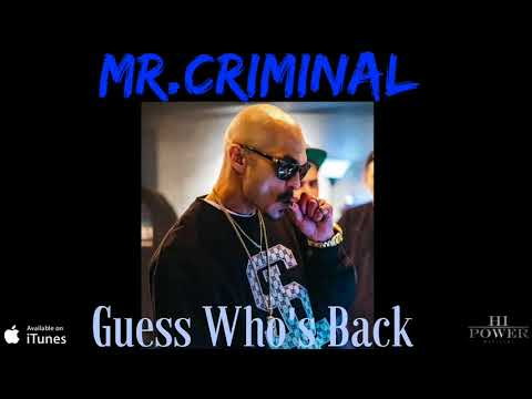 Mr.Criminal - Guess Who's Back (Official Audio)