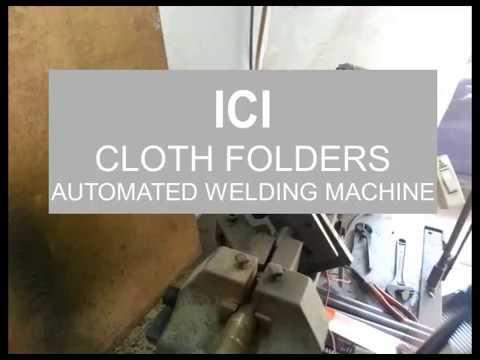 ICI Cloth Folders (Saif Industries) - Automated Welding Machine