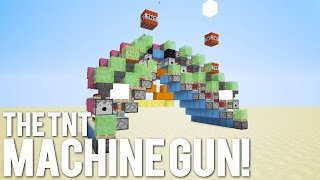 TOO SMALL: The TNT Machine Gun! [Auto TNT Cannon!]