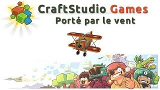 CraftStudio Games - Download and Play Porté par le vent