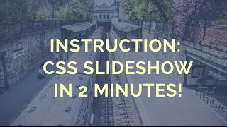 Instruction: CSS Slideshow in 2 Minutes! thumbnail