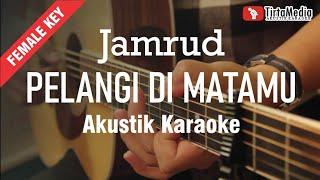 pelangi di matamu - jamrud (akustik karaoke) tami aulia version