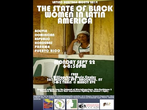 """Proyecto Afrolatin@ presents """"The State of Black Women in Latin America"""""""
