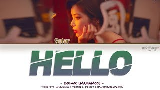 [3.03 MB] SOLAR (MAMAMOO) (솔라) – HELLO (Color Coded Lyrics Eng/Rom/Han/가사)