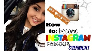 How To Become Instagram Famous OVERNIGHT!