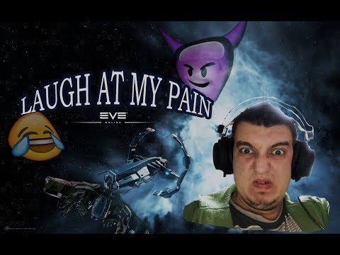 EvE Online - Laugh at my pain #3