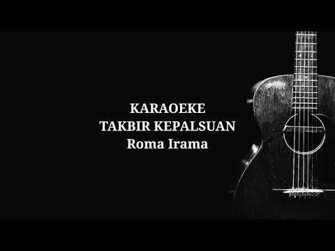 karaoke-dangdut-terbaru-full-lyrics-takbir-kepalsuan---roma-irama