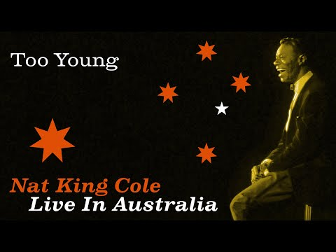 """Nat King Cole - """"Too Young"""""""