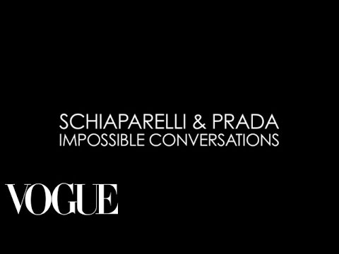 Schiaparelli and Prada: Impossible Conversations - Introduction with Baz Luhrmann