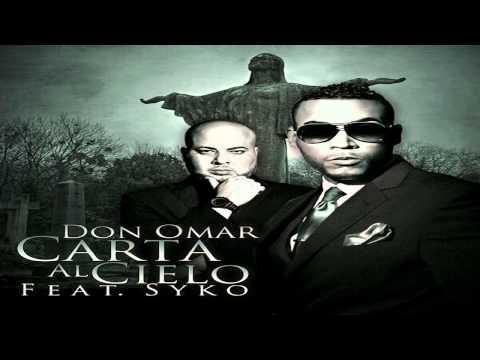 Don Omar Ft Syko - Carta Al Cielo mp3