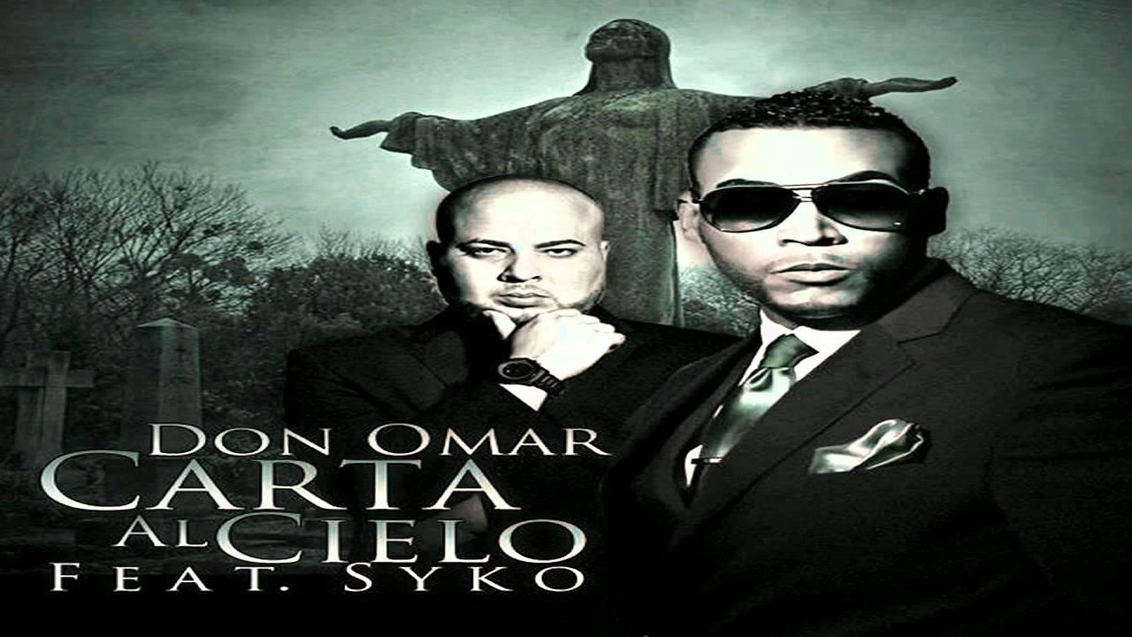don omar - carta al cielo ft.syko