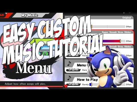 Easiest Way To Put Custom Music On Smash 4!