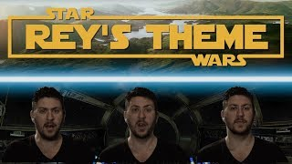 Star Wars Rey's Theme - Acapella Cover