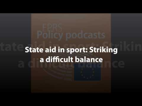 State aid in sport: Striking a difficult balance [Policy Podcast]