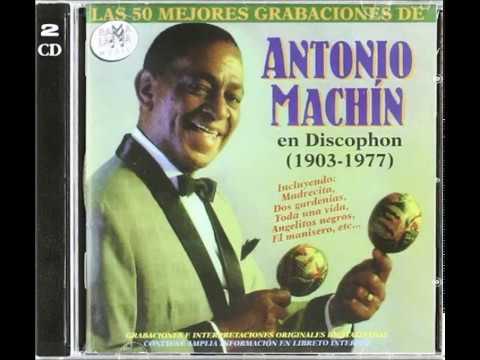 Antonio Machin y su Cuarteto Tu Eres Buena