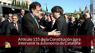 Intervención a la autonomía de Cataluña / Artículo 155 de la Constitución