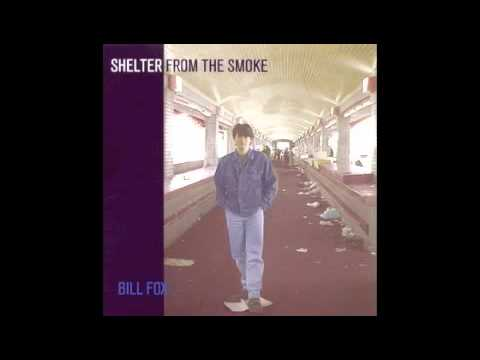"Bill Fox, ""Let in the Sun"" - Shelter from the Smoke (1997)"