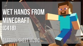 EASY Bassoon Sheet Music: How to play Wet Hands from Minecraft by C418