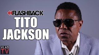 Tito Jackson Blames Michael Jackson's Doctor for Not Paying Attention (Flashback)