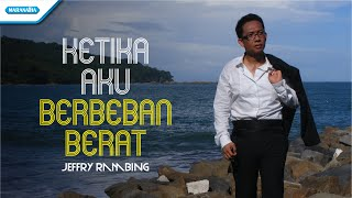 Jeffry Rambing - Ketika Aku Berbeban Berat (Official Music Video)