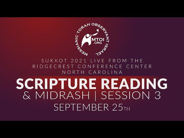 Sukkot 2021 Scripture Readings & Midrash   9-25-2021
