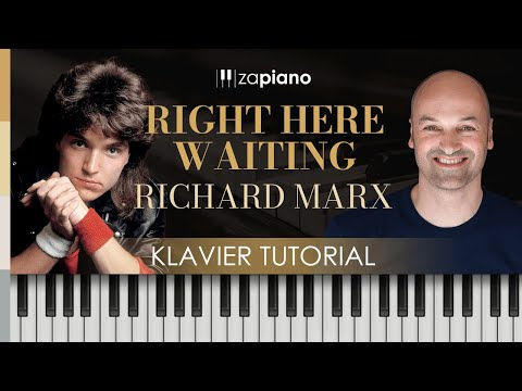 "Klavier Tutorial - ""Right here Waiting"" - Richard Marx - 80er Jahre Songs"