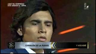 YO SOY GERMAIN DE LA FUENTE - SEGUNDA GALA  - Y Volveré