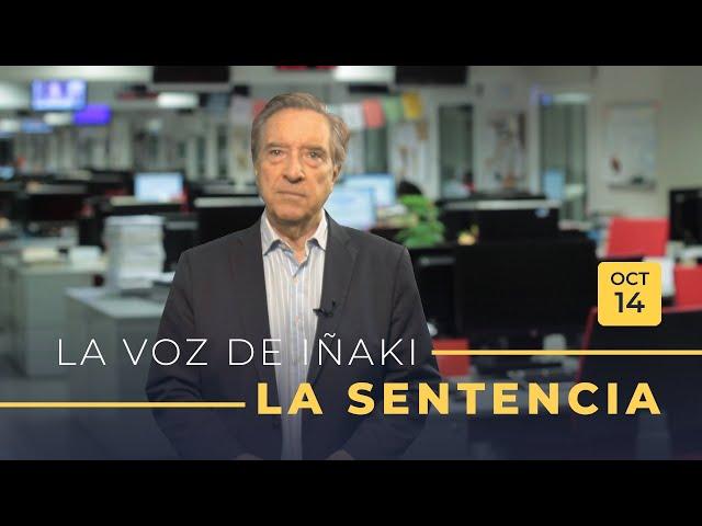 La voz de Iñaki Gabilondo | 14/10/2019 | La sentencia