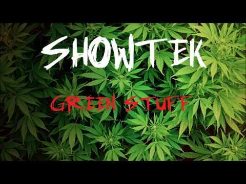 Showtek (Mr. Puta) - Green Stuff (Lyrics in Description)