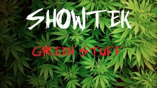 Showtek (Mr. Puta) - Green Stuff (Lyrics in Description)