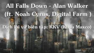 Download Lagu [Vietsub+Lyrics] All Falls Down - Alan Walker feat.  Noah Cyrus with Digital Farm Animals lời Việt Mp3