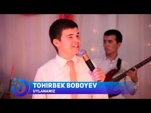 Tohirbek Boboyev - Uylanamiz   Тохирбек Бобоев - Уйланамиз (consert Version) 2017
