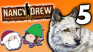 Nancy Drew The White Wolf of Icicle Creek: Huffing and Puffing - PART 5 - Game Grumps