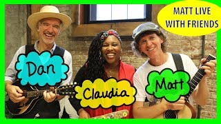 Matt Sings with Dan and Claudia Part 2 | Big World, Wonder Wheel, One More Time | Songs for Kids