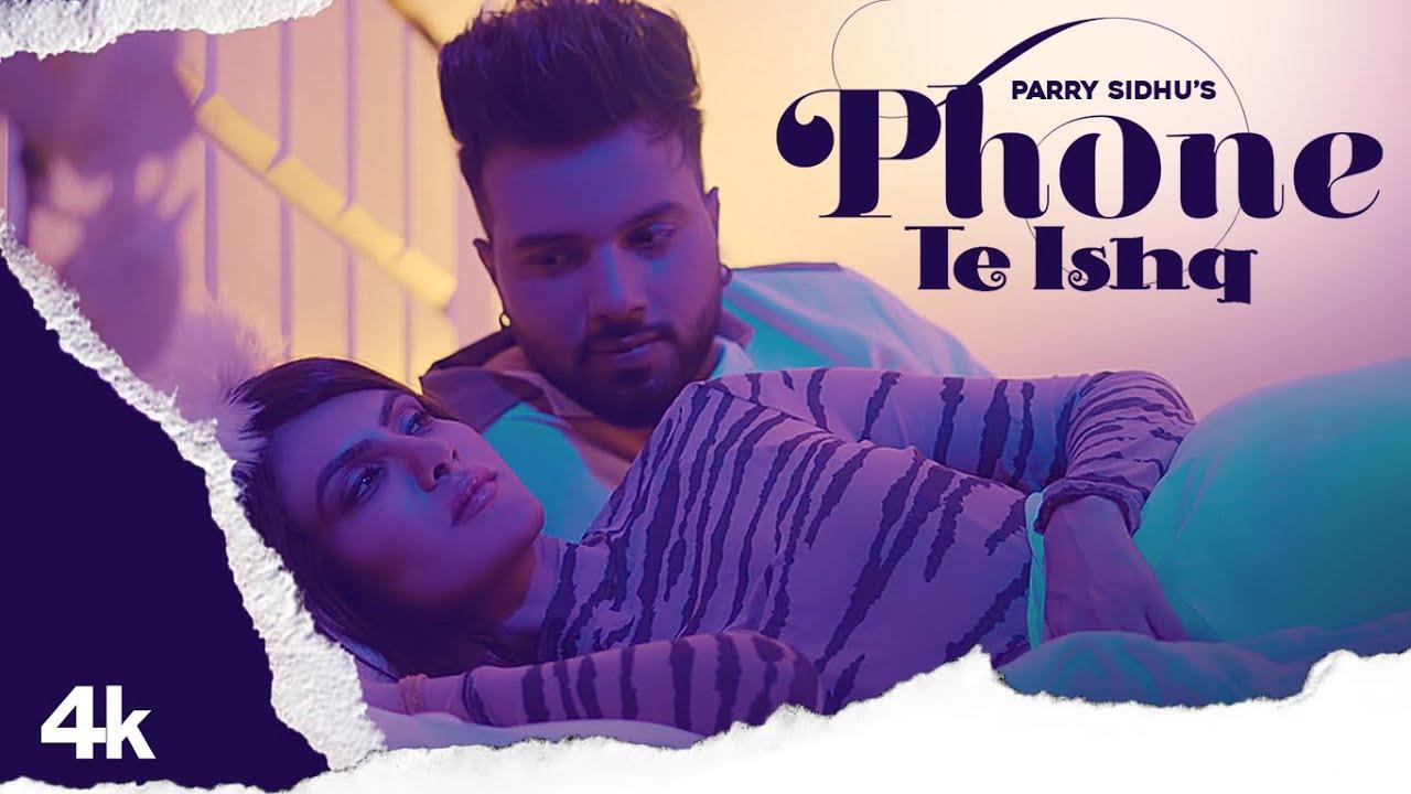 Phone Te Ishq (Full Song) | Parry Sidhu |Fame Muzic | Kirat Gill | Latest Punjabi Song 2021