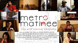 Repeat youtube video METROMATINEE Malayalam Short Film Directed by Kamal Jee