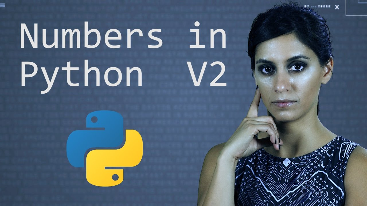 Numbers in Python Version 2   Python Tutorial   Learn Python Programming