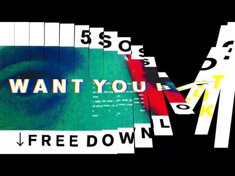5 SECONDS OF SUMMER — WANT YOU BACK (Audio) (free Download + Direct Link)