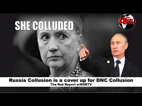 Russia Collusion is a cover up for DNC Collusion