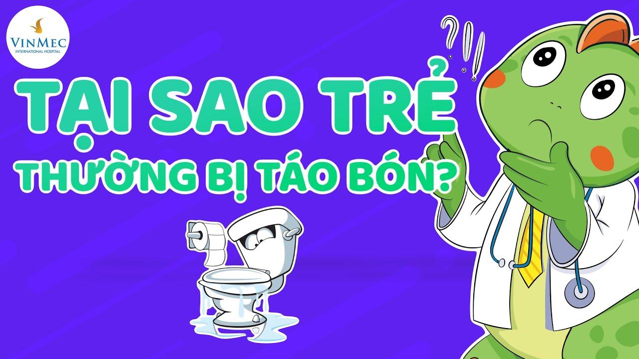 Tại sao trẻ thường bị táo bón?| BS Đỗ Thị Linh Phương, BV Vinmec Times City