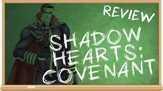 Shadow Hearts: Covenant - The Smartest Moron reviews