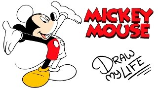 MICKEY MOUSE | Draw My Life