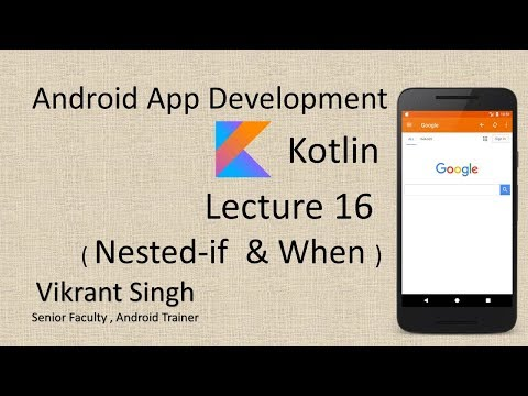 Kotlin in Hindi (Lecture 16), Nested-if , When - Full tutorial on Android App Development thumbnail