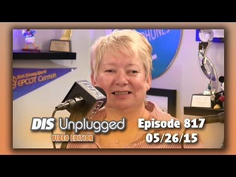 DIS Unplugged - 7in7+ Disney California Adventure Park - 05/26/15