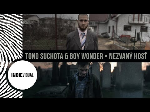 Tono S. + Boy Wonder ► Nezvaný hosť prod. Smart