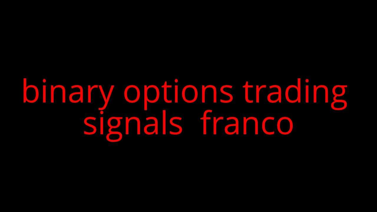 Binary option signals franco