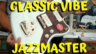 Squier Classic Vibe 60s Jazzmaster Review Demo