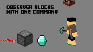 Observer Block with one command [1.10]