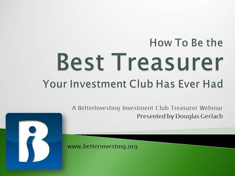How To Be the Best Investment Club Treasurer