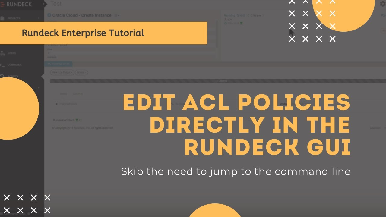 Rundeck Feature Tour: Edit ACL Policies Directly In the Rundeck GUI